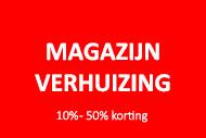 Magazijn verhuizing - 10% tot 50% korting